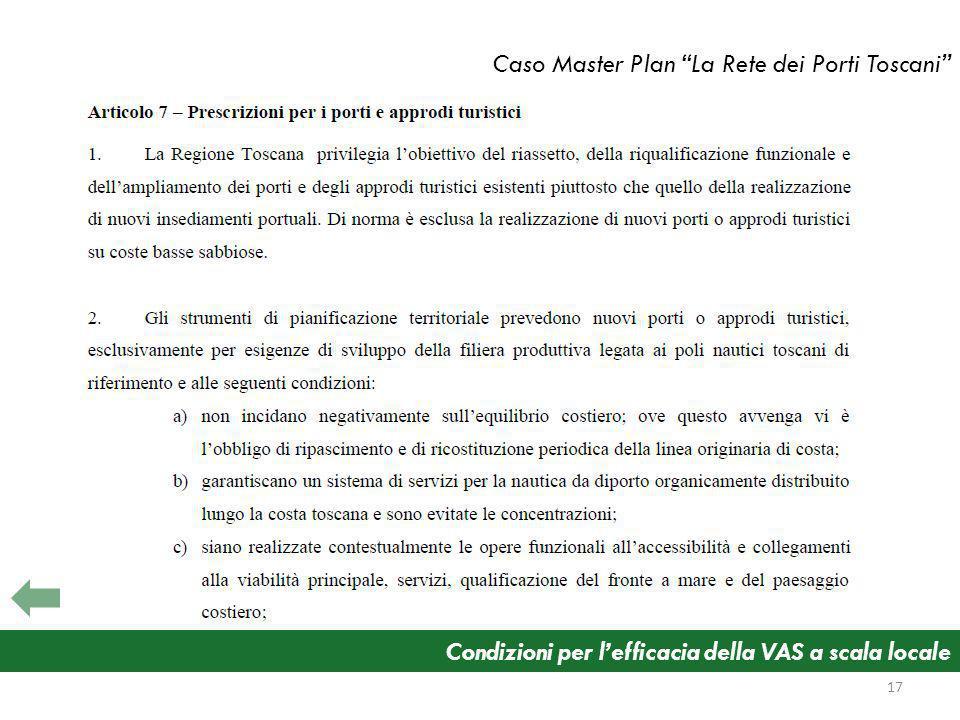 Condizioni per lefficacia della VAS a scala locale Caso Master Plan La Rete dei Porti Toscani 17