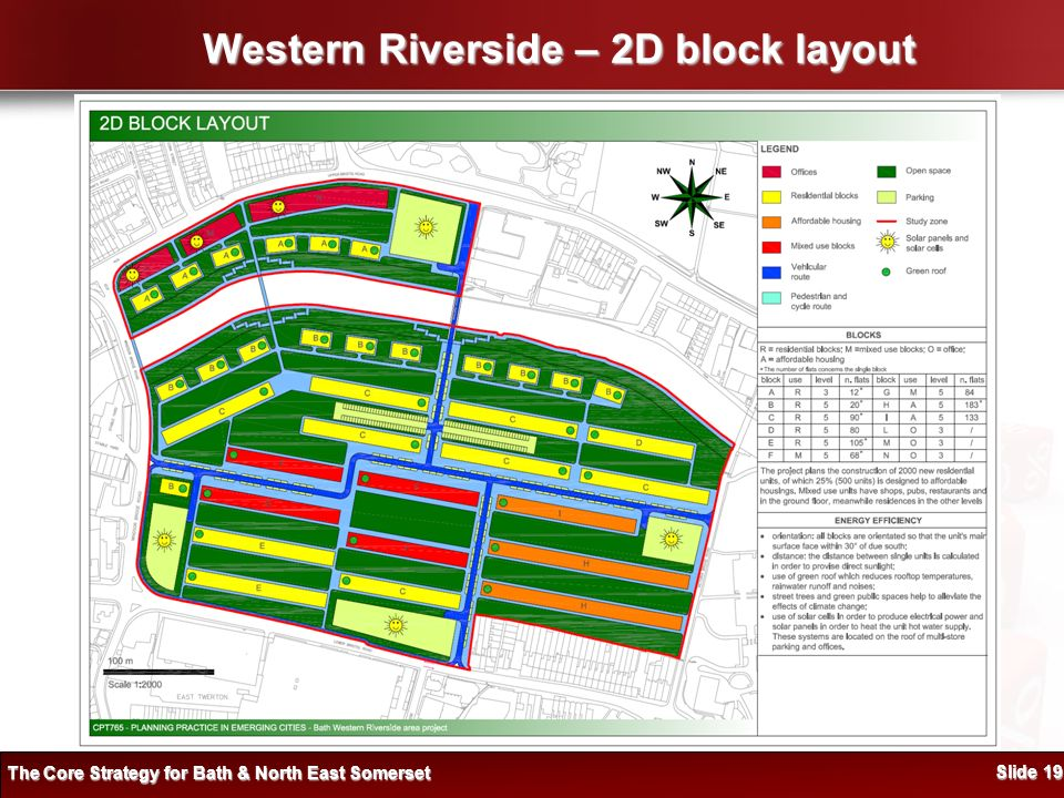 Western Riverside – 2D block layout The Core Strategy for Bath & North East Somerset Slide 19