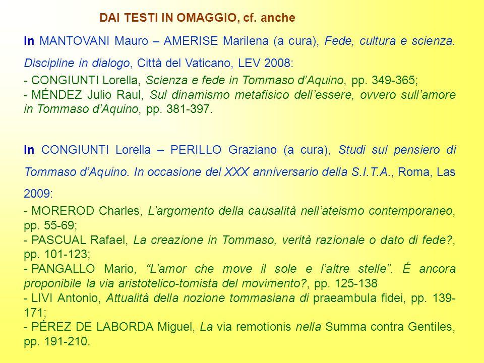 In MANTOVANI Mauro – AMERISE Marilena (a cura), Fede, cultura e scienza. Discipline in dialogo, Città del Vaticano, LEV 2008: - CONGIUNTI Lorella, Sci