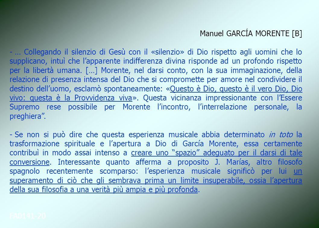 FA0141-20 Manuel GARCÍA MORENTE [B] - … Collegando il silenzio di Gesù con il «silenzio» di Dio rispetto agli uomini che lo supplicano, intuì che lapp