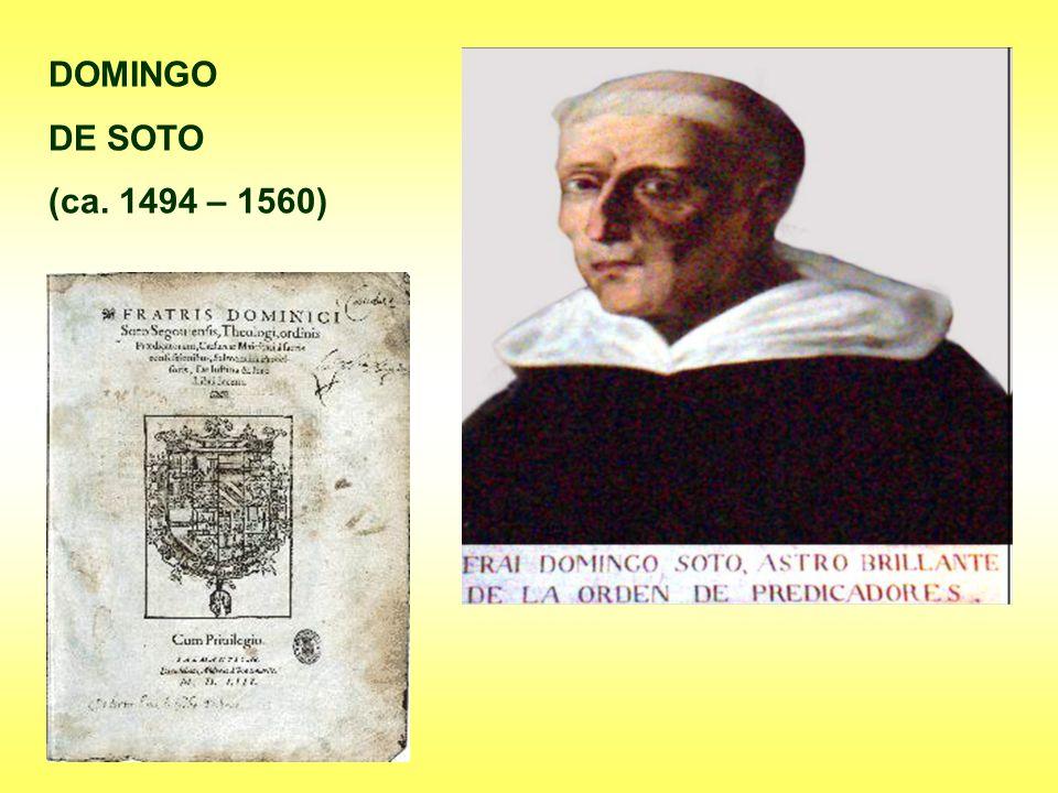 DOMINGO DE SOTO (ca. 1494 – 1560)