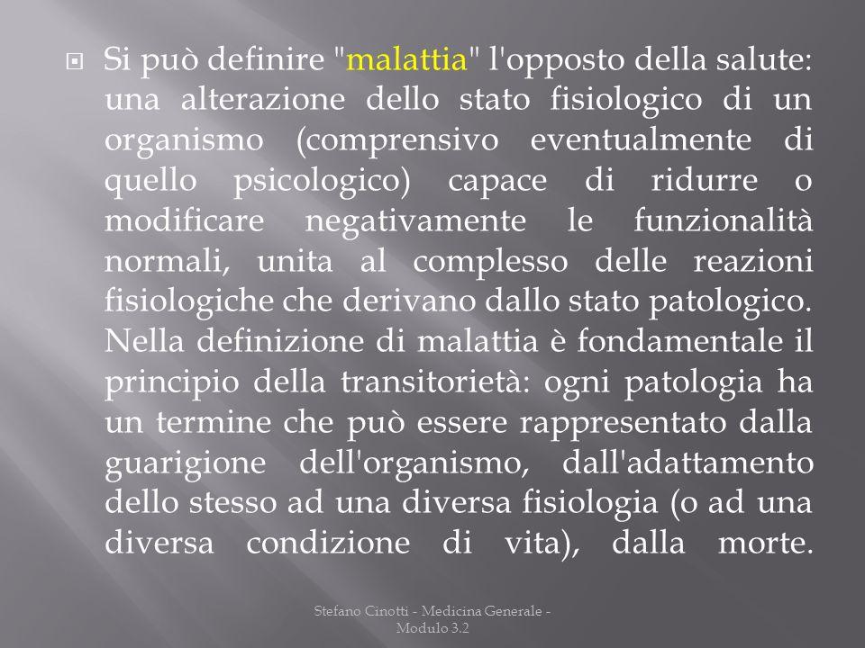 Stefano Cinotti - Medicina Generale - Modulo 3.2 Si può definire
