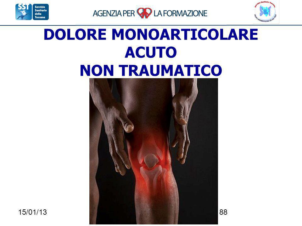 15/01/1388 DOLORE MONOARTICOLARE ACUTO NON TRAUMATICO
