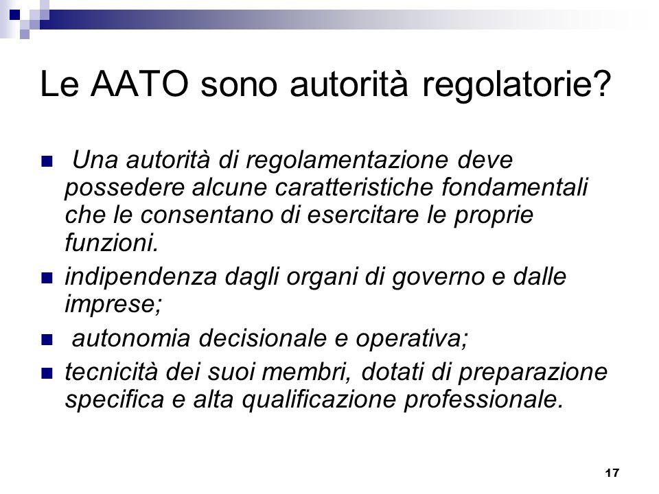 17 Le AATO sono autorità regolatorie.