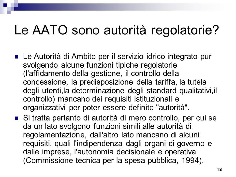 18 Le AATO sono autorità regolatorie.