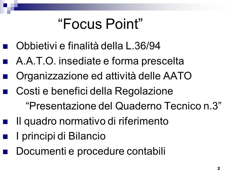 2 Focus Point Obbietivi e finalità della L.36/94 A.A.T.O.