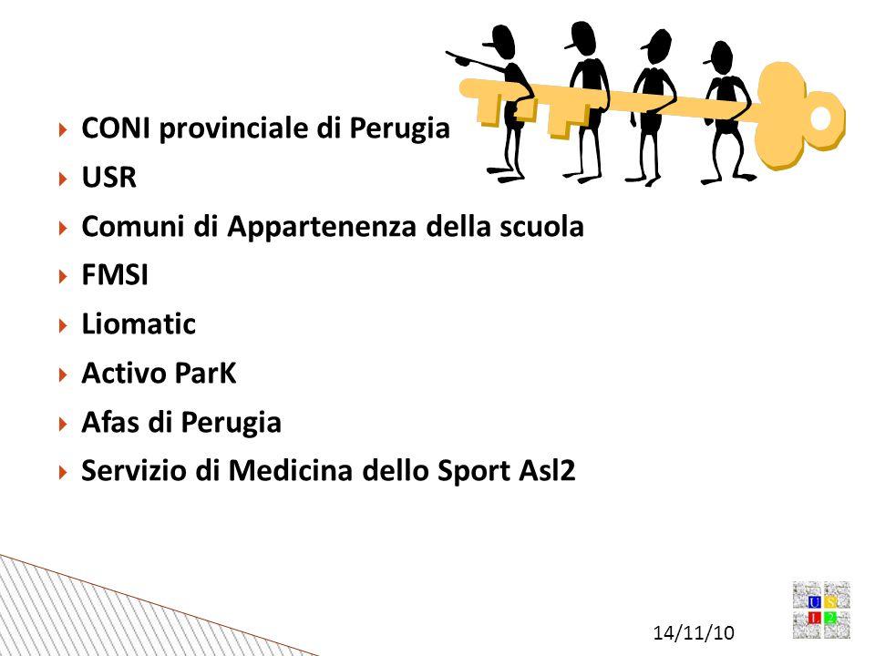 14/11/10 CONI provinciale di Perugia USR Comuni di Appartenenza della scuola FMSI Liomatic Activo ParK Afas di Perugia Servizio di Medicina dello Sport Asl2