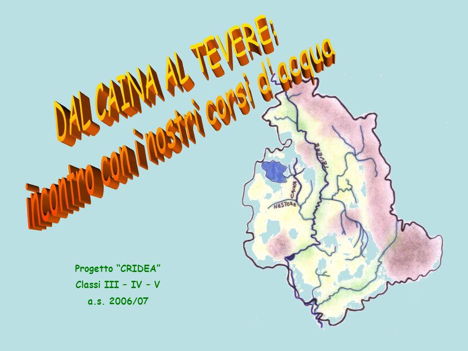 Progetto CRIDEA Classi III – IV – V a.s. 2006/07