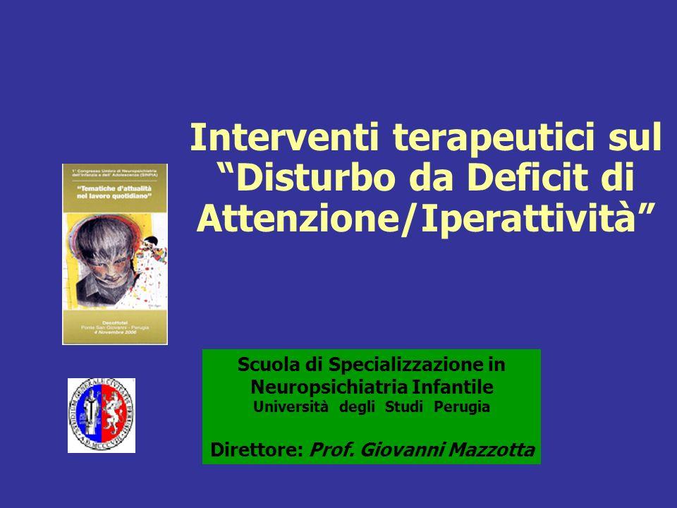 MESENCEFALO PONTE MIDOLLO Nuclei del rafe (serotonina) Sostanza nera Tegmento (dopamina) Locus ceruleus (noradrenalina) al cervelletto Al midollo spinale Al diencefalo e al cervello Sistemi neurotrasmettitoriali e Farmaci DOPAMINERGICO Metilfenidato (Centri Autorizzati) D-amfetamina (non in commercio) Pemolina (non in commercio) ~200 Studi* >5500 Pazienti NORADRENERGICO Atomoxetina (non in commercio) Desipramina (Off Label In Italia) Clonidina (Off Label in Italia) ~40 Studi* >4000 Pazienti