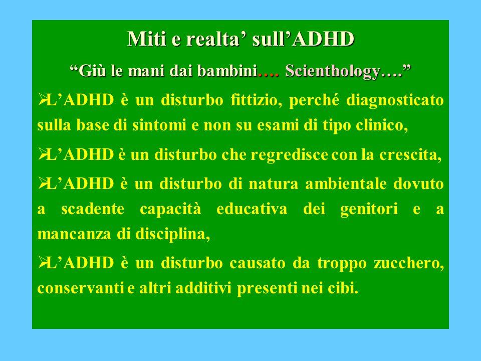 Miti e realta sullADHD Giù le mani dai bambini….Scienthology….