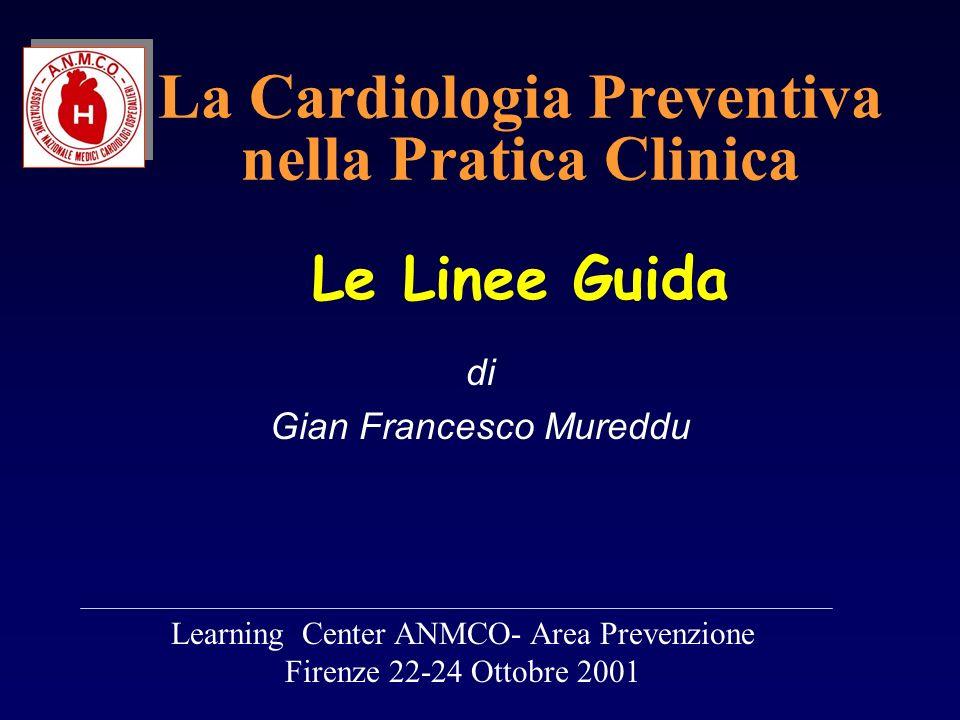 Linee Guida Europee (2 a Task Force-1998) Eur Heart J 1998;19:1434-1503