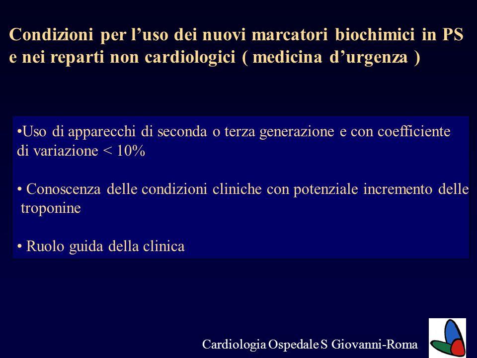 Condizioni per luso dei nuovi marcatori biochimici in PS e nei reparti non cardiologici ( medicina durgenza ) Uso di apparecchi di seconda o terza gen