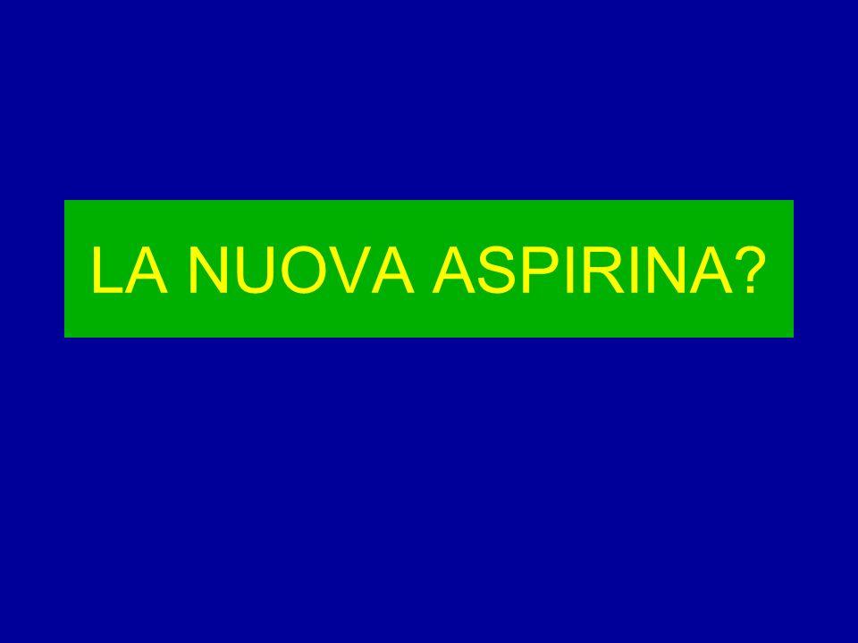 LA NUOVA ASPIRINA?