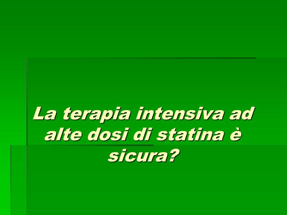 La terapia intensiva ad alte dosi di statina è sicura?