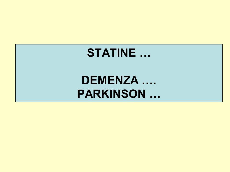 STATINE … DEMENZA …. PARKINSON …