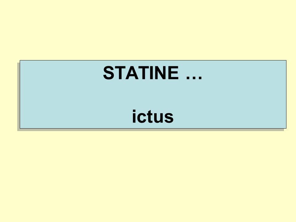 STATINE … ictus