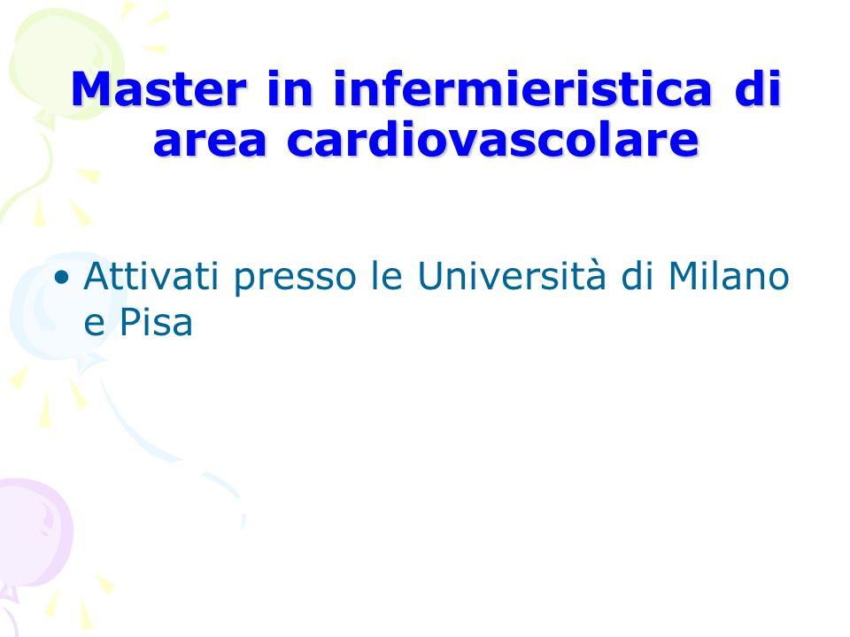 Master in infermieristica di area cardiovascolare Attivati presso le Università di Milano e Pisa