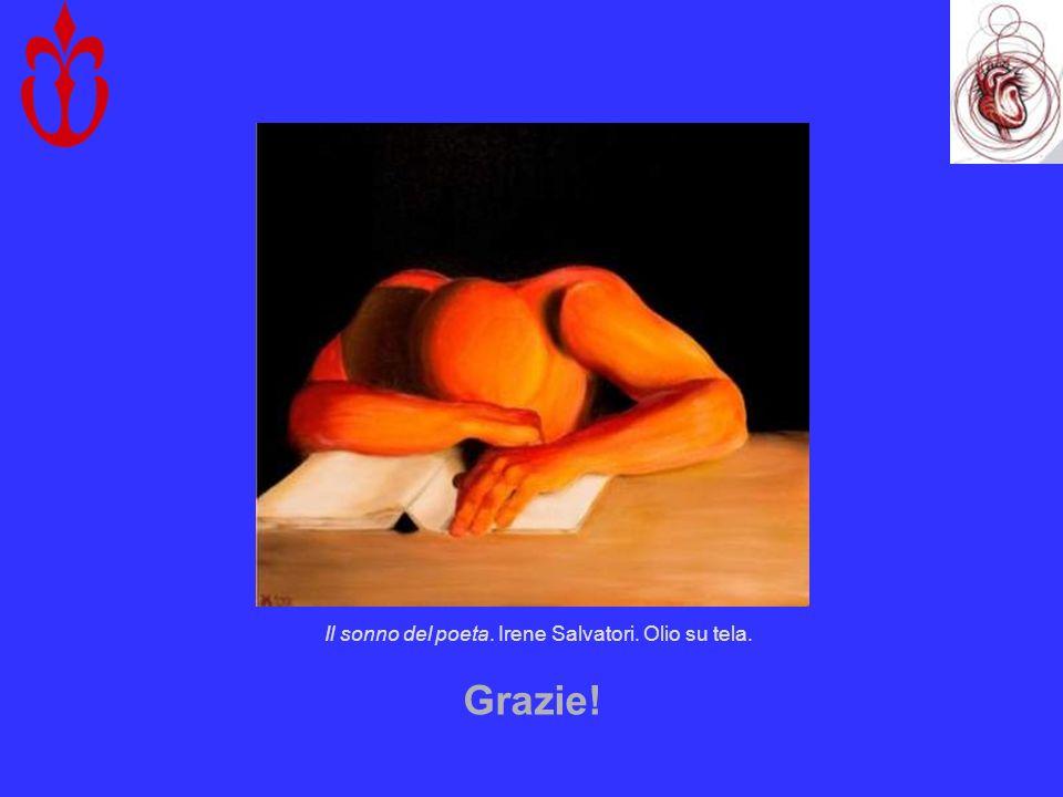 Grazie! Il sonno del poeta. Irene Salvatori. Olio su tela.