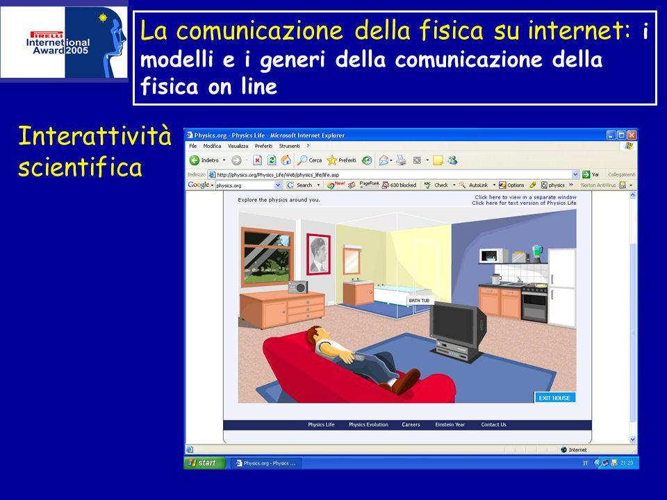 La comunicazione della fisica su internet: i modelli e i generi della comunicazione della fisica on line Interattività scientifica