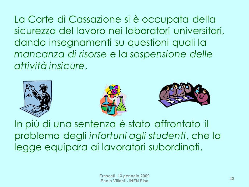 La Corte di Cassazione si è occupata della sicurezza del lavoro nei laboratori universitari, dando insegnamenti su questioni quali la mancanza di riso