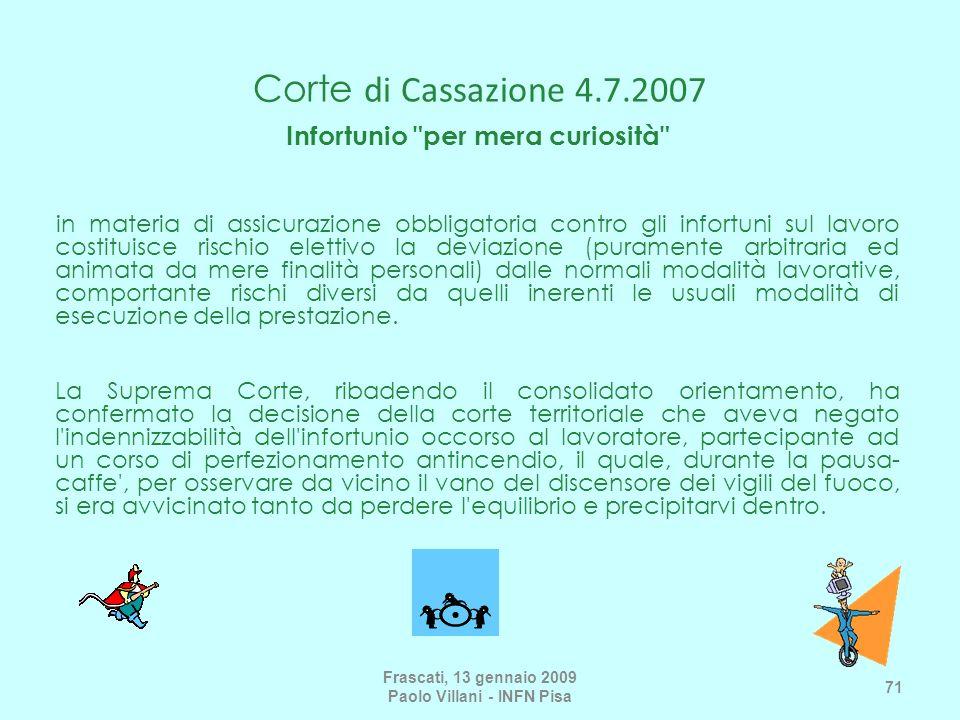 Corte di Cassazione 4.7.2007 Infortunio