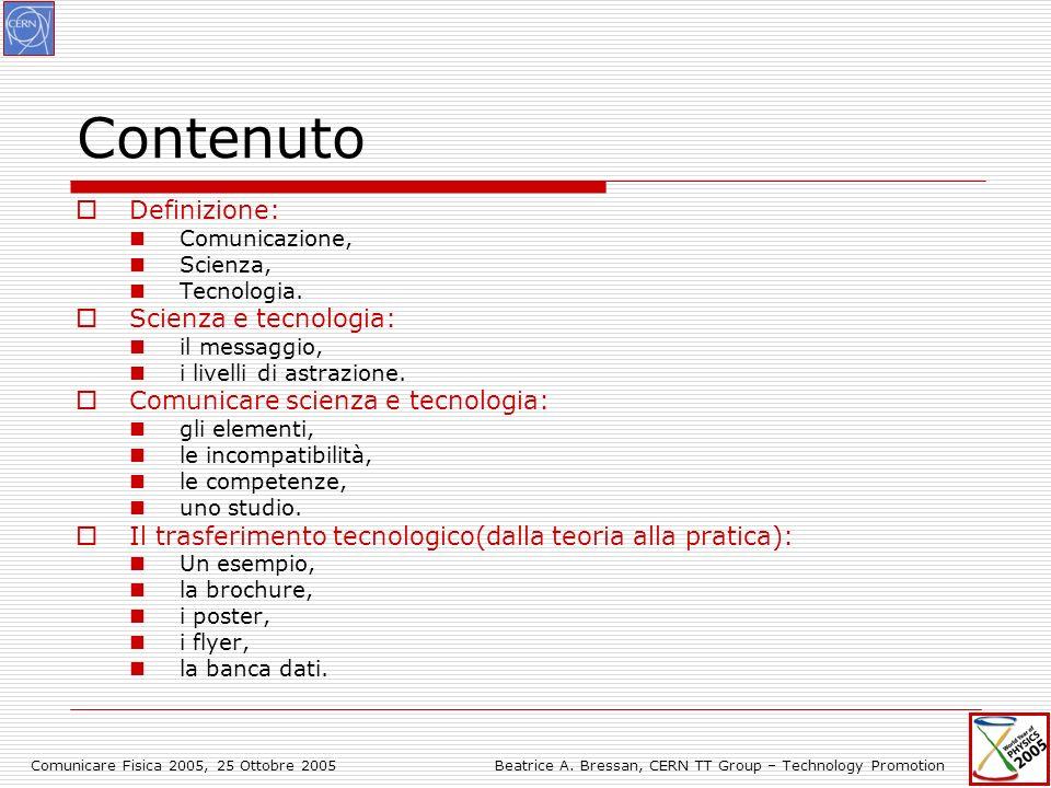 Comunicare Fisica 2005, 25 Ottobre 2005Beatrice A.
