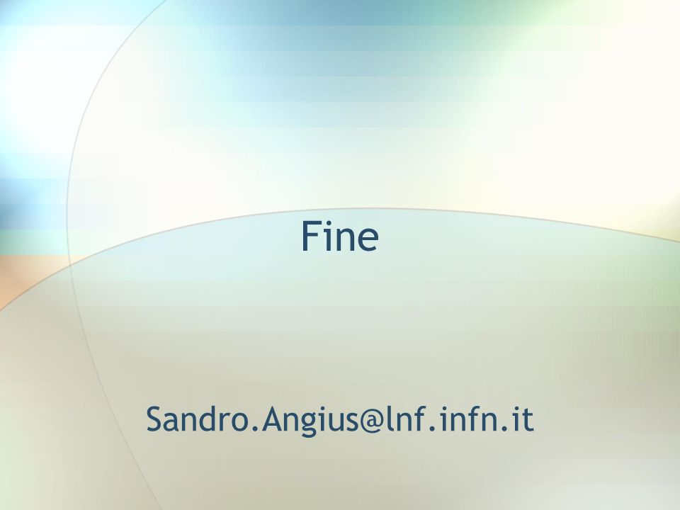 Fine Sandro.Angius@lnf.infn.it