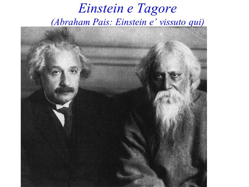 Einstein e Tagore (Abraham Pais: Einstein e vissuto qui)