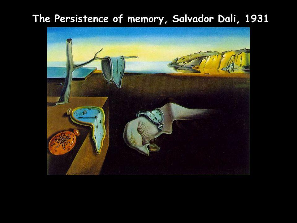 The Persistence of memory, Salvador Dali, 1931