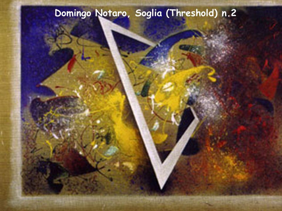Domingo Notaro, Soglia (Threshold) n.2