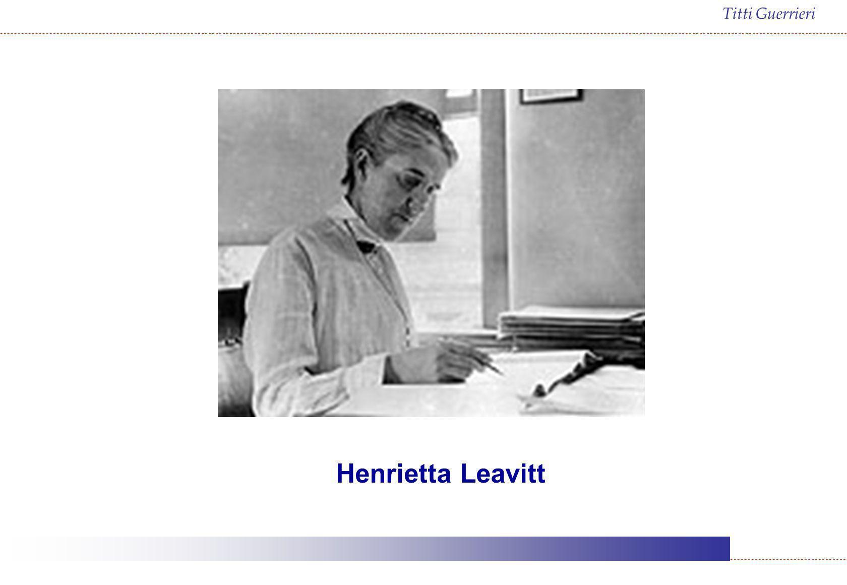 Titti Guerrieri Henrietta Leavitt