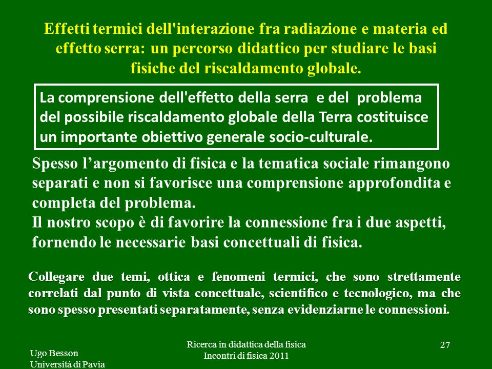 Effetti termici dell'interazione fra radiazione e materia ed effetto serra: un percorso didattico per studiare le basi fisiche del riscaldamento globa