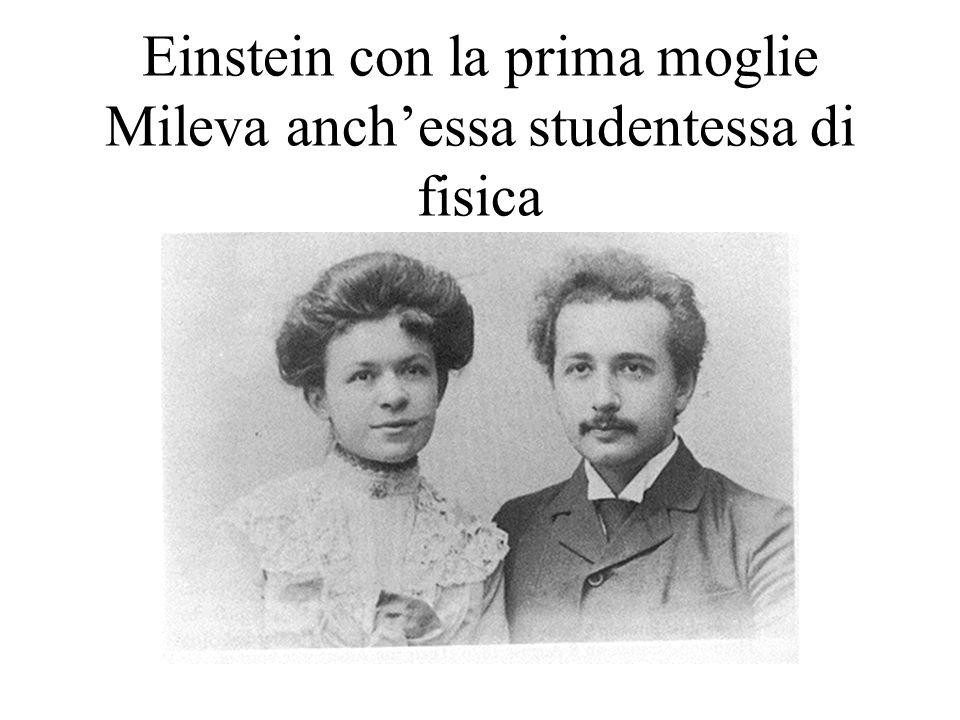 Einstein con la prima moglie Mileva anchessa studentessa di fisica