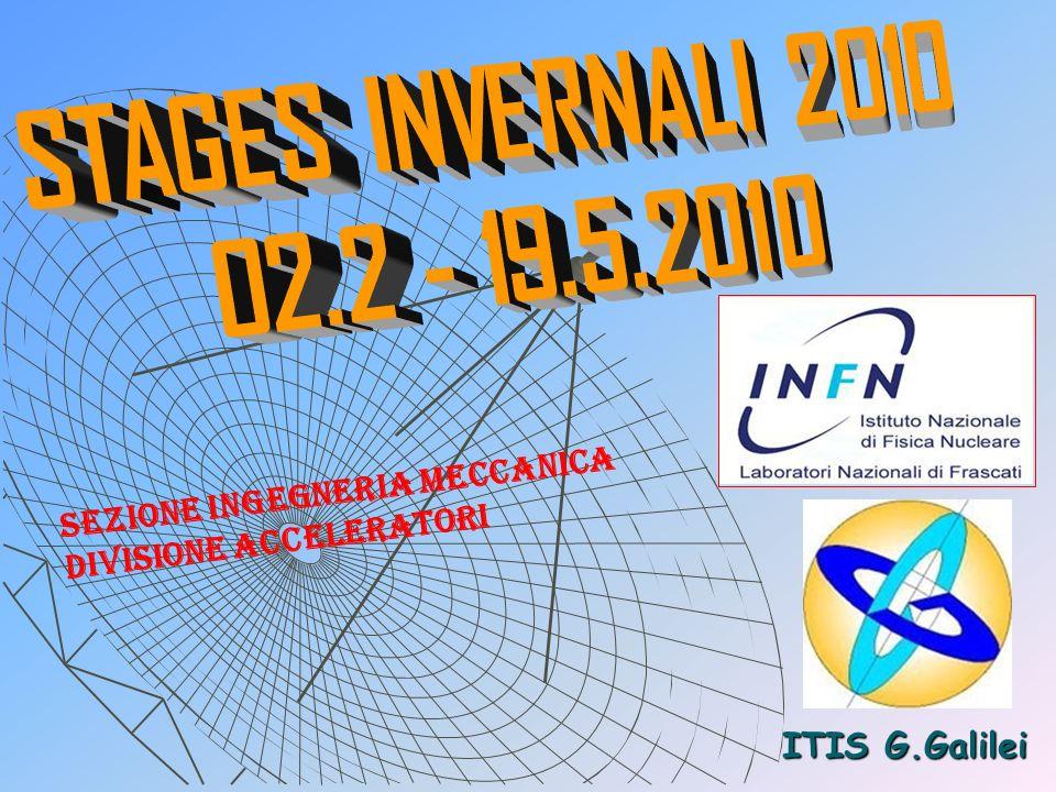 ITIS G.Galilei Sezione ingegneria meccanica Divisione acceleratori