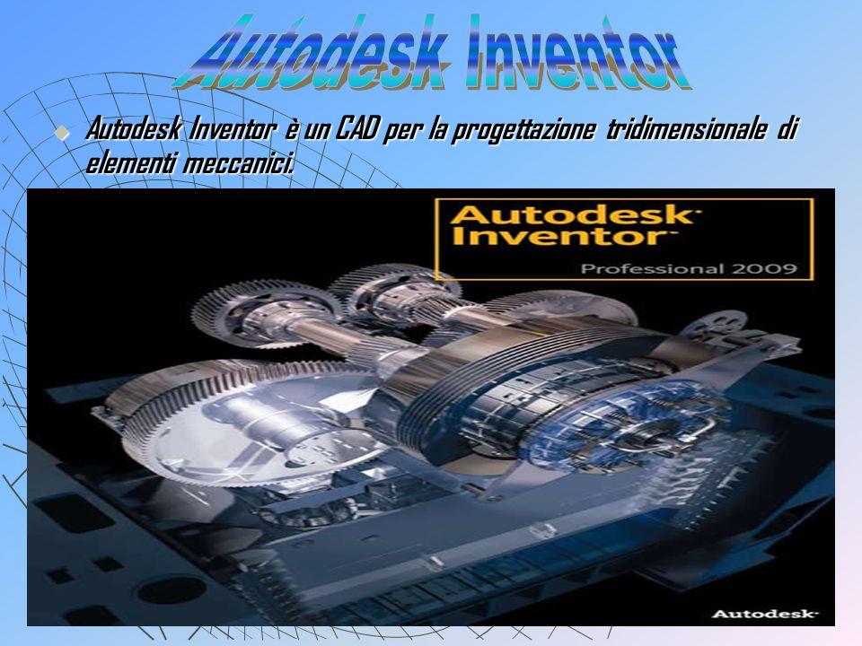 Autodesk Inventor è un CAD per la progettazione tridimensionale di elementi meccanici. Autodesk Inventor è un CAD per la progettazione tridimensionale