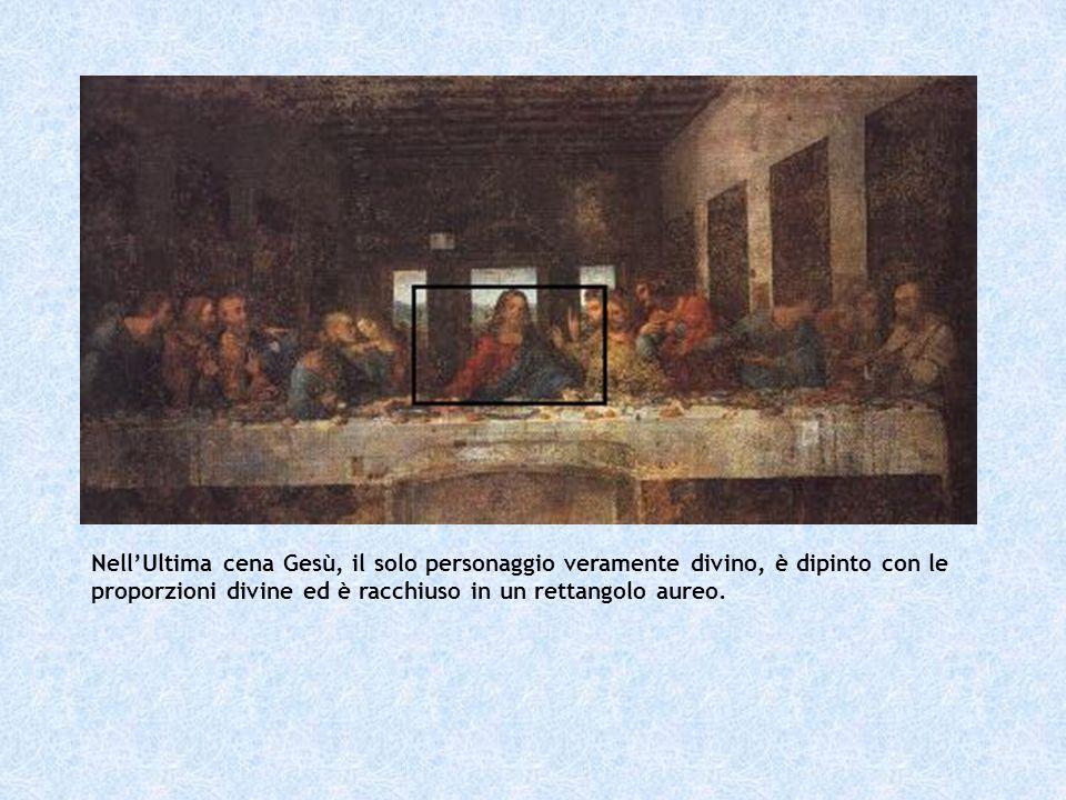 NellUltima cena Gesù, il solo personaggio veramente divino, è dipinto con le proporzioni divine ed è racchiuso in un rettangolo aureo.