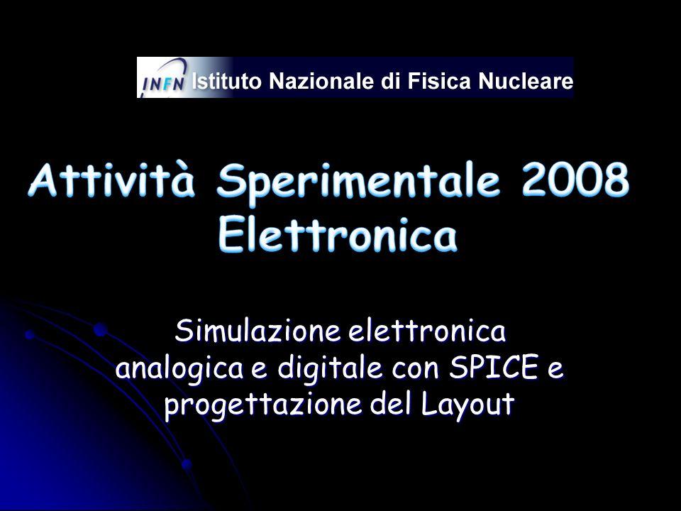 Simulazione elettronica analogica e digitale con SPICE e progettazione del Layout