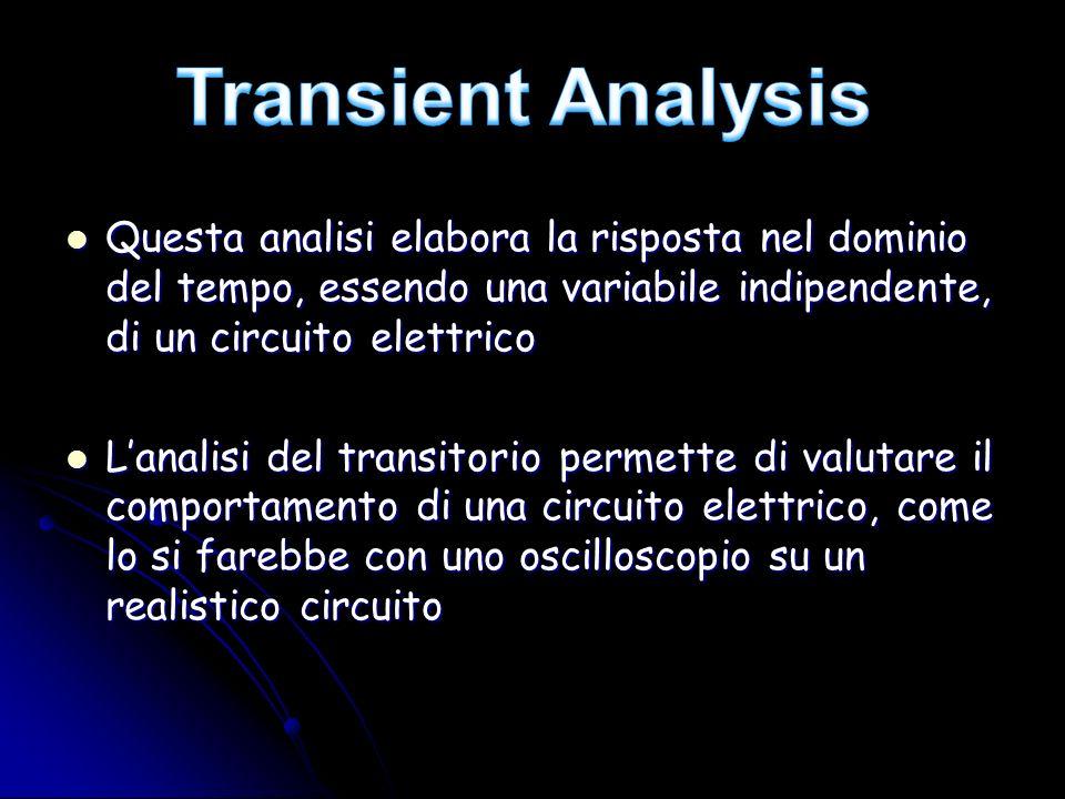 Questa analisi elabora la risposta nel dominio del tempo, essendo una variabile indipendente, di un circuito elettrico Questa analisi elabora la rispo