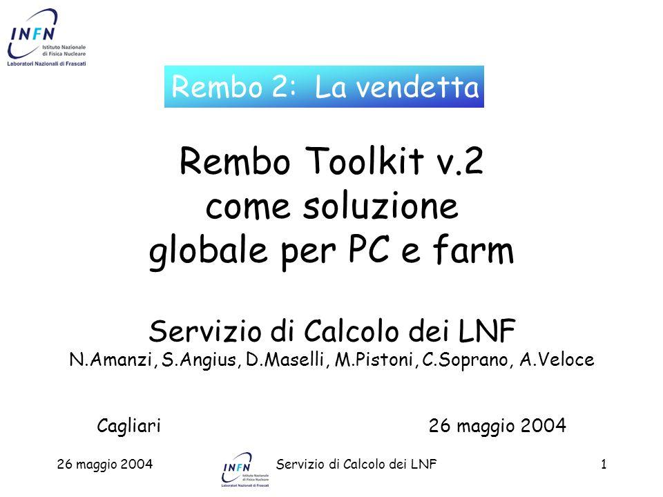 26 maggio 2004Servizio di Calcolo dei LNF42 Setup di una farm di calcolo Installazione e setup di Linux RedHat 7.3 su un nodo della farm (lxcalc1) Definizione su Rembo server di: –gruppo lxcalc –Ethernet Address di tutte le macchine nel gruppo lxcalc Boot di lxcalc1 via PXE e OS Image Creation nella directory di gruppo Definizione su Rembo server di: –Variabile di gruppo Make_a_Clone_Flag = 1 –Variabile di gruppo EndBoot = Y