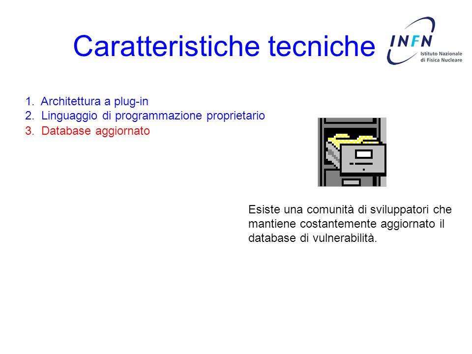 Caratteristiche tecniche 3. Database aggiornato 1. Architettura a plug-in 2. Linguaggio di programmazione proprietario Esiste una comunità di sviluppa
