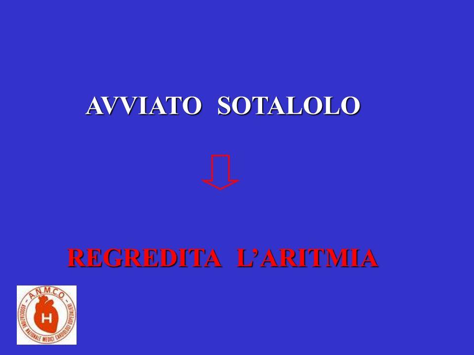 AVVIATO SOTALOLO REGREDITA LARITMIA