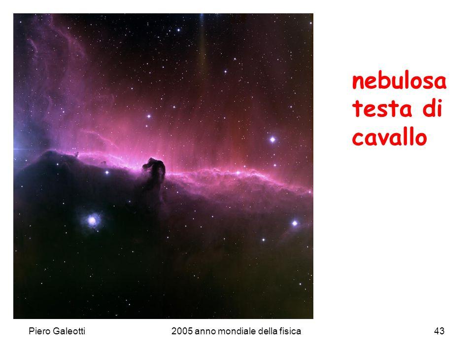 Piero Galeotti2005 anno mondiale della fisica43 nebulosa testa di cavallo