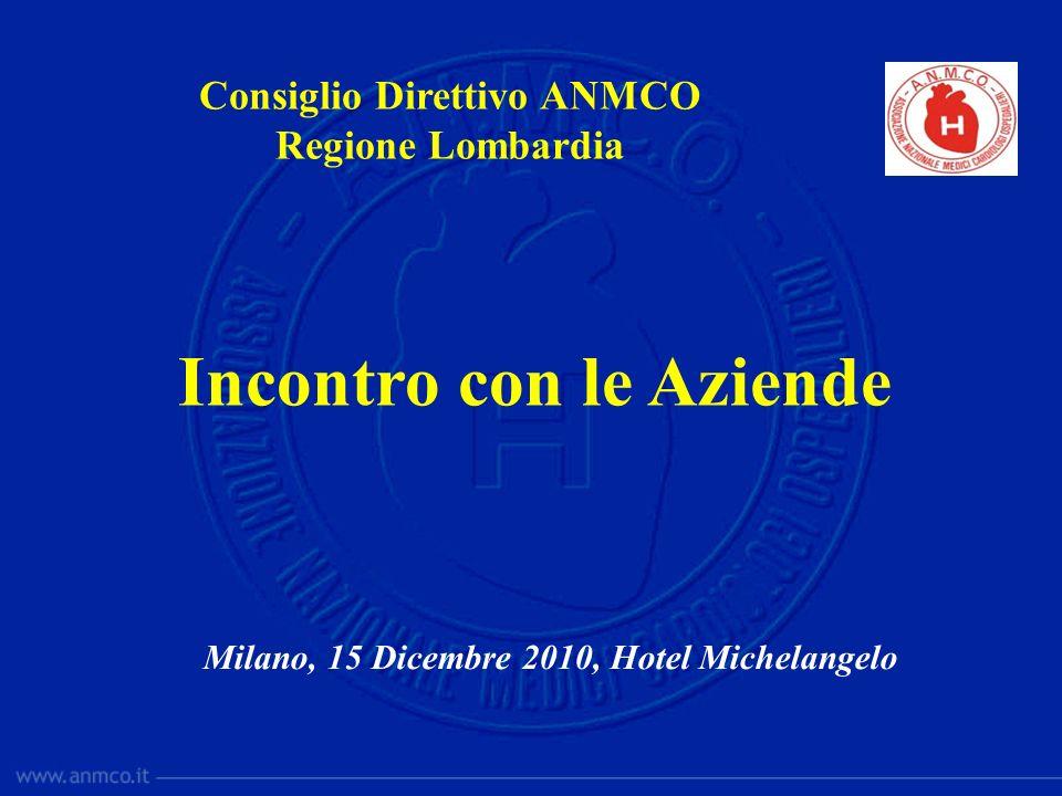 Milano, 15 Dicembre 2010, Hotel Michelangelo Incontro con le Aziende Consiglio Direttivo ANMCO Regione Lombardia