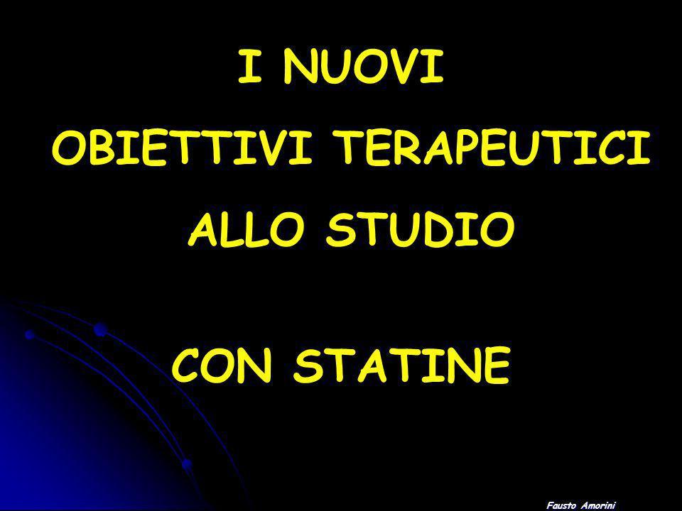 Fausto Amorini I NUOVI OBIETTIVI TERAPEUTICI ALLO STUDIO CON STATINE