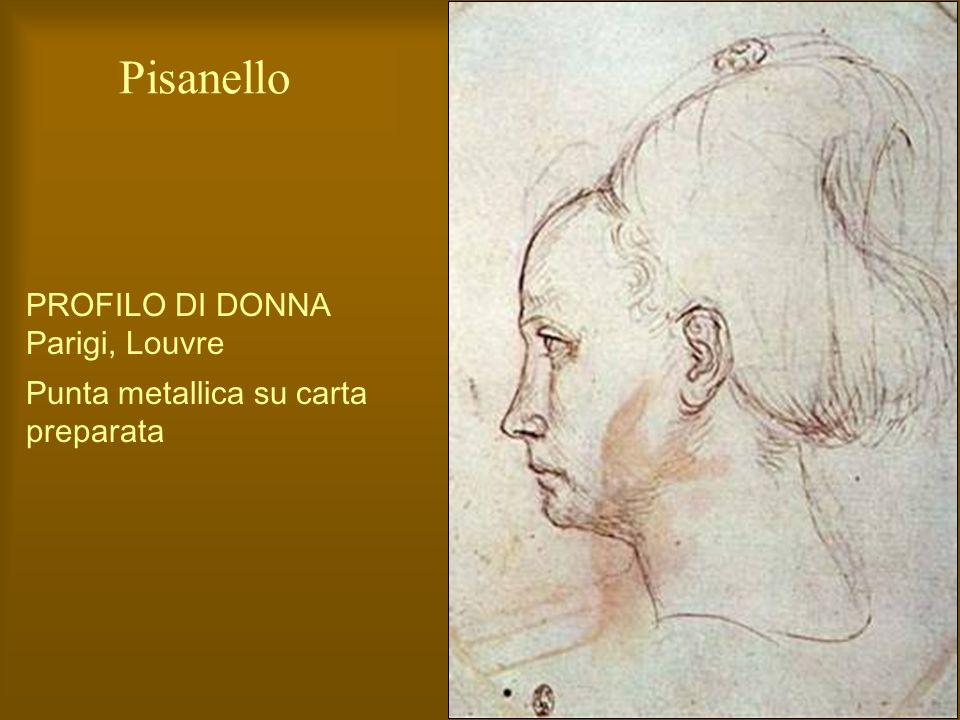 PROFILO DI DONNA Parigi, Louvre Punta metallica su carta preparata Pisanello