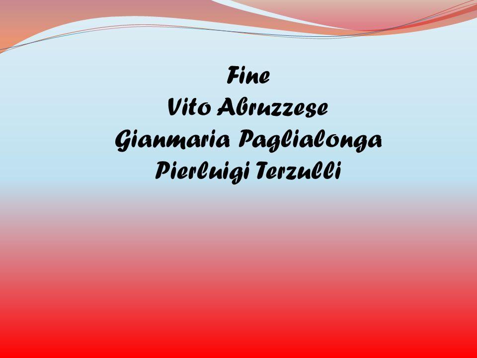 Fine Vito Abruzzese Gianmaria Paglialonga Pierluigi Terzulli