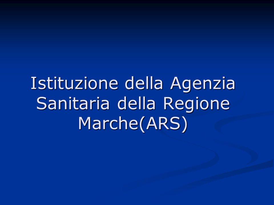 Istituzione della Agenzia Sanitaria della Regione Marche(ARS)