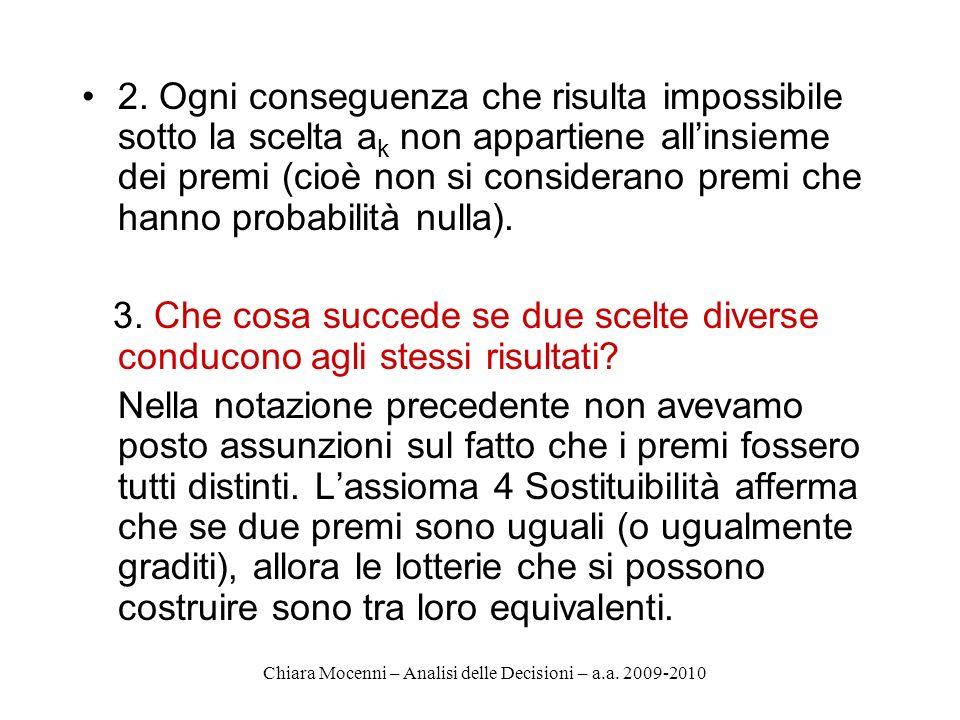 Chiara Mocenni – Analisi delle Decisioni – a.a.2009-2010 Assioma 7.