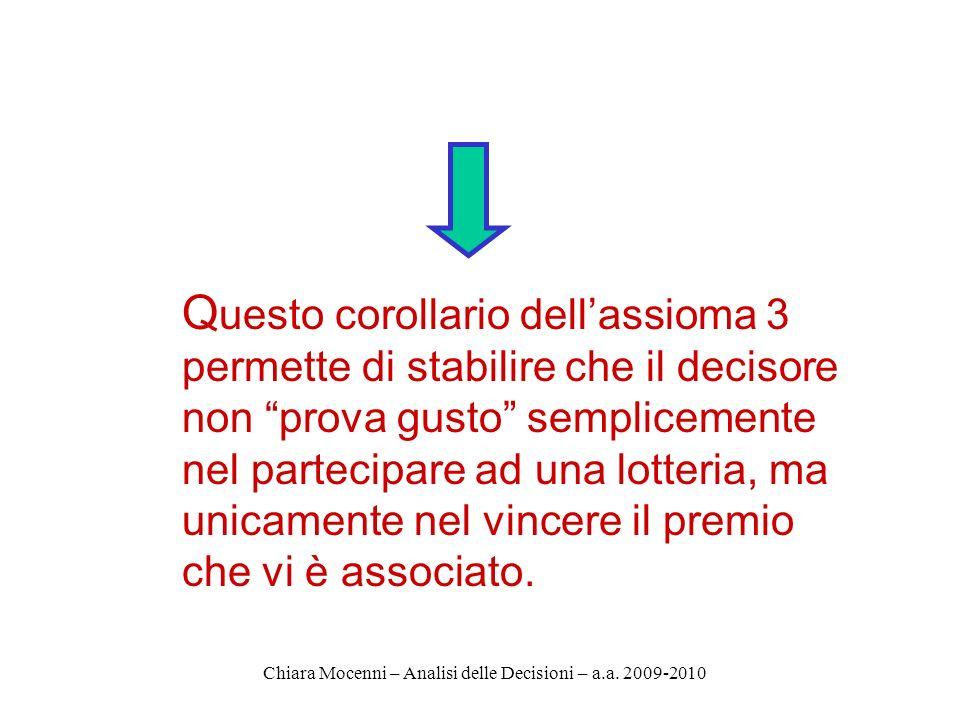 Chiara Mocenni – Analisi delle Decisioni – a.a.2009-2010 3.