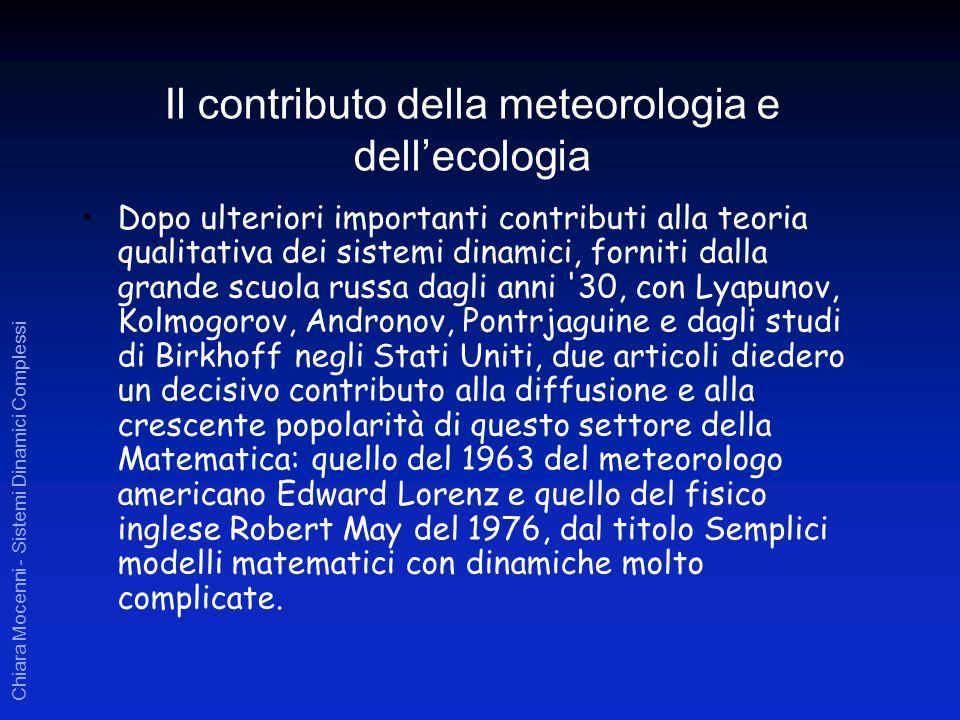 Chiara Mocenni - Sistemi Dinamici Complessi Dopo ulteriori importanti contributi alla teoria qualitativa dei sistemi dinamici, forniti dalla grande sc